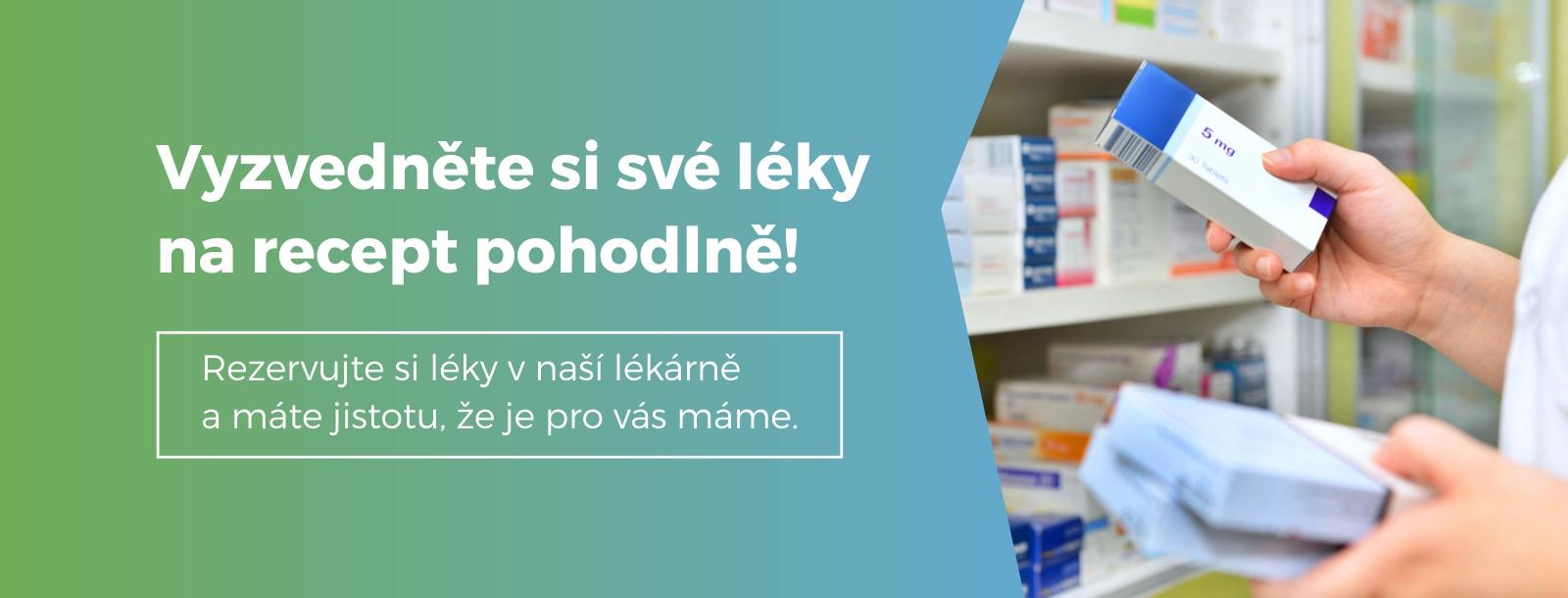 rezervujte si své léky na recept on-line
